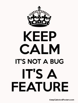 keep-calm-its-not-a-bug